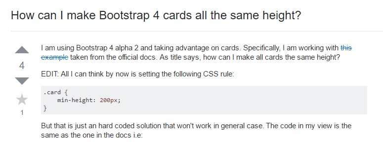 Insights on  just how can we  set up Bootstrap 4 cards just the  very same  height?
